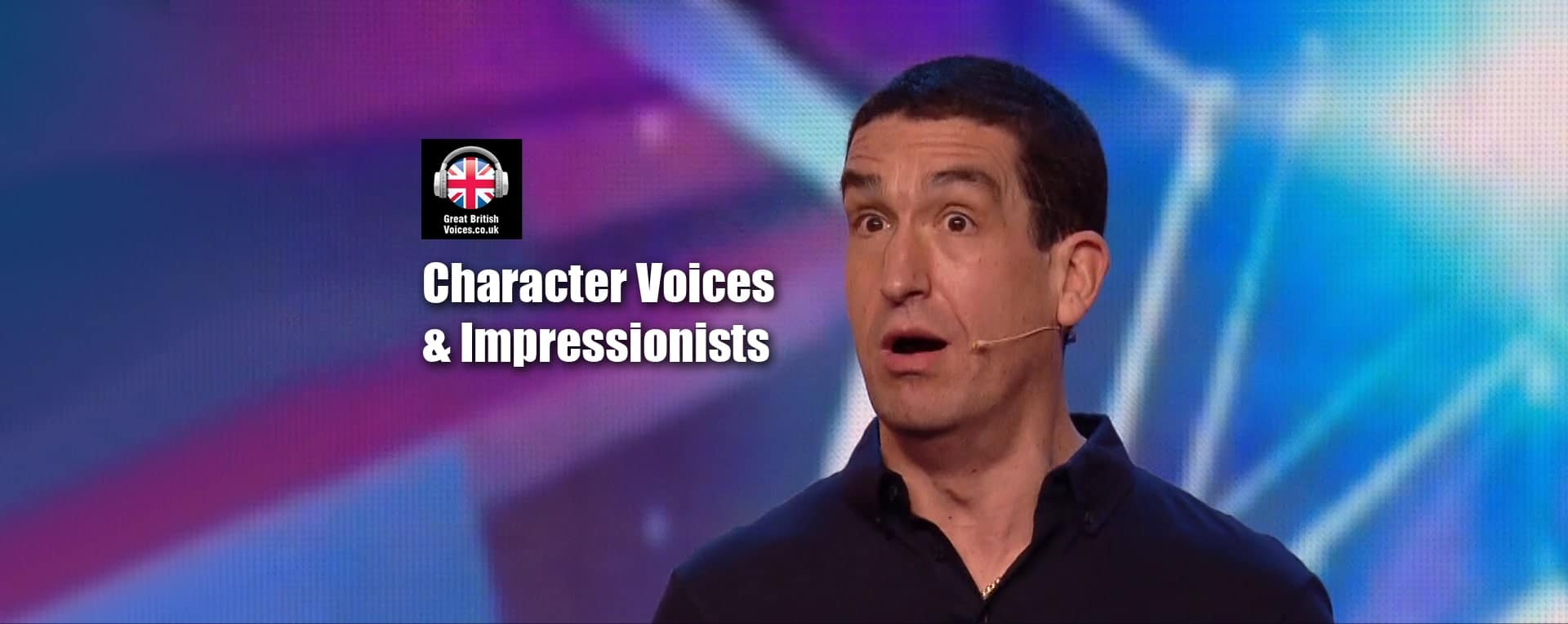 Character Voices and Impressionists at Great British Voices-min